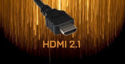 HDMI 2.1: caractéristiques, actualités et pourquoi votre écran doit l'avoir