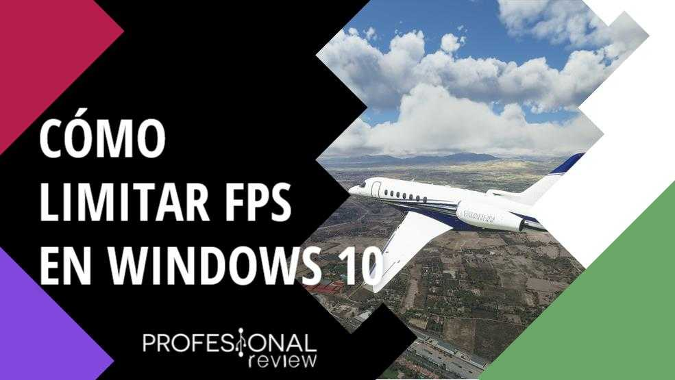 Comment limiter le FPS dans Windows 10