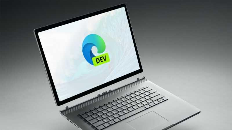 Microsoft Edge Dev est mis à jour à la version 89.0.760.0