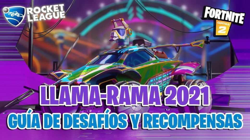 Fortnite x Rocket League - Llama-Rama 2021: Guide des défis et des récompenses