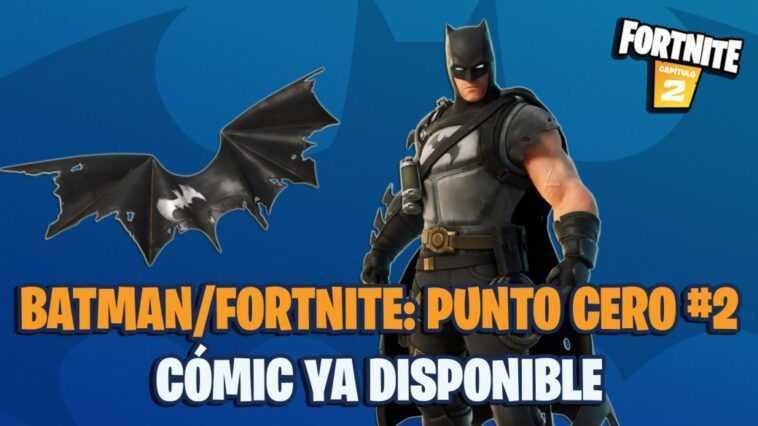 Batman x Fortnite Comic: Zero Point 2 maintenant disponible;  où acheter et comment utiliser le code