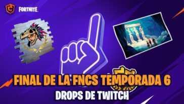 FNCS Fortnite Saison 6 - Finale: dates, heures et comment obtenir des gouttes de Twitch