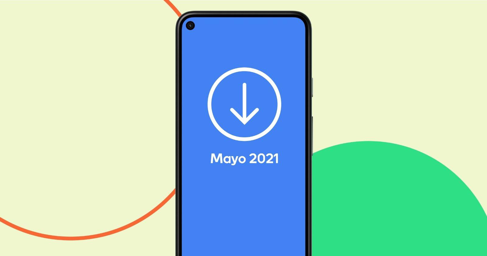 Mise à jour Android mai 2021