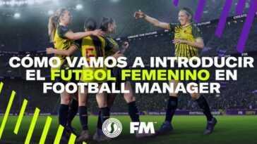 Football Manager Va Faire Entrer Le Football Féminin Dans Le