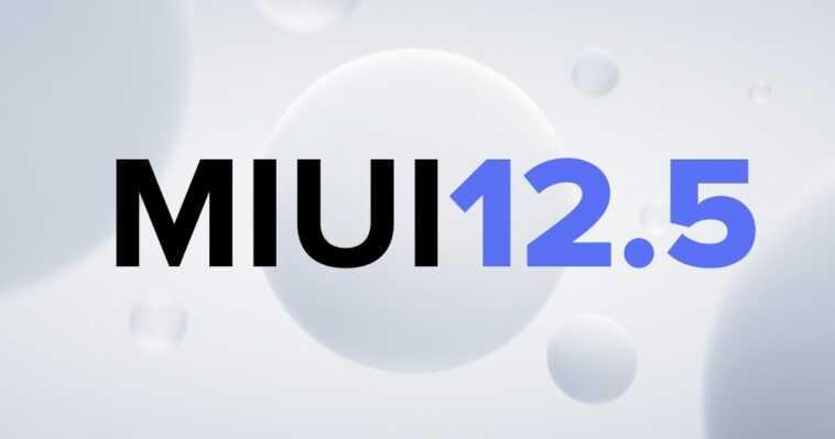 Miui 12.5 S'étend à Une Demi Douzaine De Téléphones Xiaomi Supplémentaires